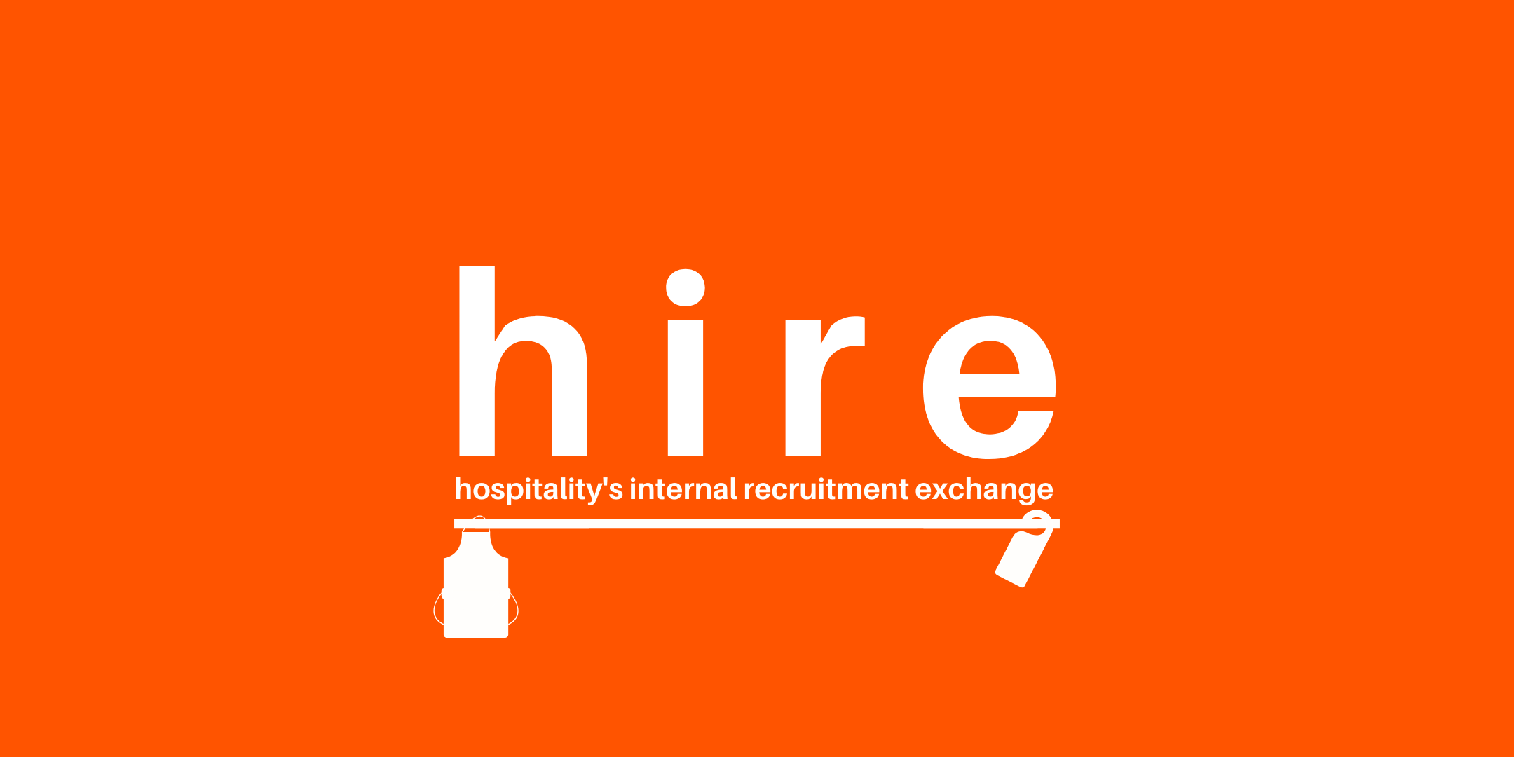 HIRE - Hospitality's Internal Recruitment Exchange